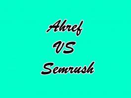 Ahrefs vs SEMrush
