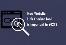 How Website Link Checker Tool is Important in 2021