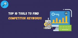 TOP 10 TOOLS TO FIND COMPETITOR KEYWORDS